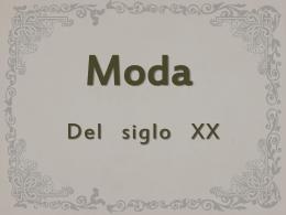 MODA DEL SIGLO XX