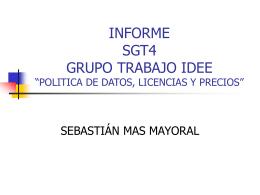 "INFORME SGT4 GRUPO TRABAJO IDEE ""POLITICA DE …"