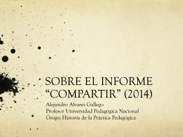 "SOBRE EL INFORME ""COMPARTIR"" (2014)"