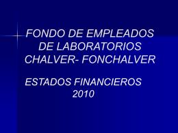 FONDO DE EMPLEADOS DE LABORATORIOS CHALVER