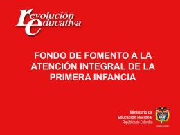 3. Fondo de Fomento Primera Infancia – Juan Carlos Reyes