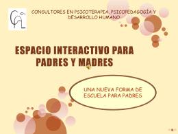 ESPACIO INTERACTIVO PARA PADRES Y MADRES