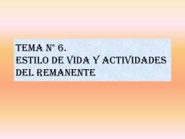 ESTILO DE VIDA Y ACTIVIDADES DEL REMANENTE