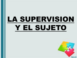 LA SUPERVISION Y EL SUJETO