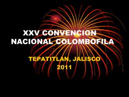 XXV CONVENCION NACIONAL COLOMBOFILA
