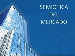 SEMIOTICA DEL MERCADO