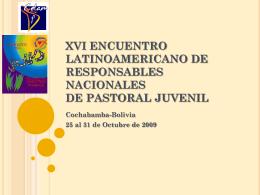 XVI ENCUENTRO LATINOAMERICANO DE RESPONSABLES …