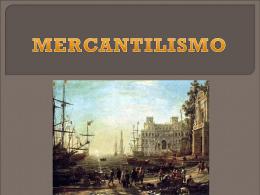 MERCANTILISMO - Patricio Alvarez Silva