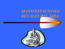 MANIFESTACIONES BUCALES DEL SIDA.
