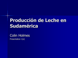 Milk Production in South America