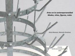 Artes en la contemporaneidad Modos, sitios, figuras, redes