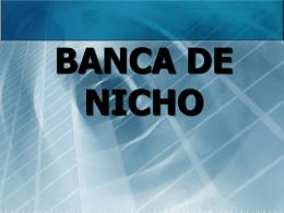 BANCA DE NICHO - Bienvenidos a la Ruta Empresarial