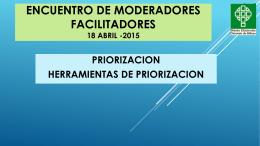 ENCUENTRO DE MODERADORES 18 Abril