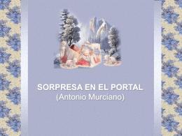 Sorpresa en el Portal