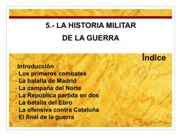 5.- LA HISTORIA MILITAR DE LA GUERRA