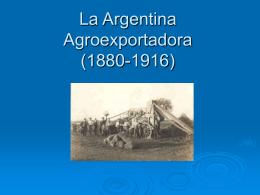 La Argentina Agroexportadora (1880