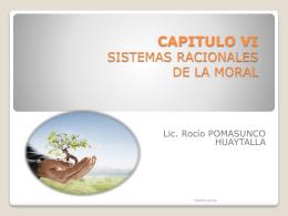 CAPITULO VI SISTEMAS RACIONALES DE LA MORAL