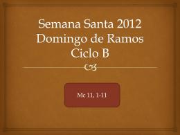 Semana Santa 2012 Domingo de Ramos Ciclo B