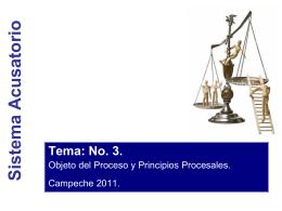 Objeto o finalidad del Proceso