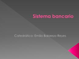 Sistema bancario - Facultad de Derecho