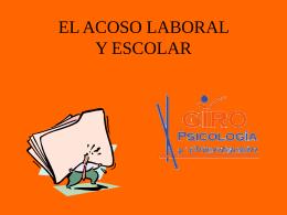 EL ACOSO LABORAL Y ESCOLAR