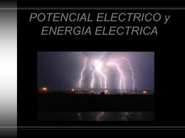 POTENCIAL ELECTRICO, ENERGIA ELECTRICA Y …