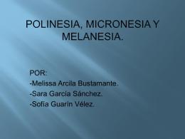Polinesia, micronesia y milanesia
