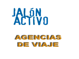 Diapositiva 1 - JALON ACTIVO. Actividades en el …