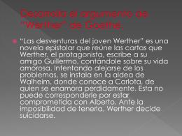 """Desarrolla el argumento de """"Werther"""" de Goethe."""