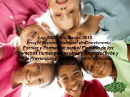 Ley 1620 de 15 de Marzo de 2013. crea el Sistema …