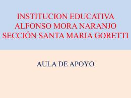 INSTITUCION EDUCATIVA ALFONSO MORA NARANJO …