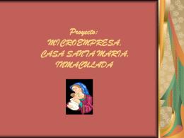 Proyecto: MICROEMPRESA, CASA SANTA MARIA, …