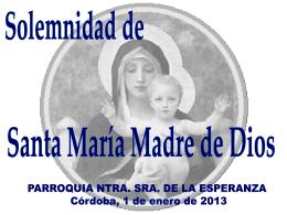 SANTA MARIA MADRE DE DIOS 2013