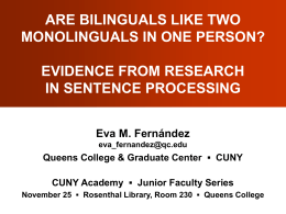 Bilingual and Monolingual Prosody in English and Spanish
