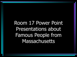 Famous People of MA - PowerPoint Presentation