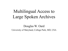 Cross-Language Access to Recorded Speech in the …