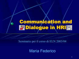 THE CHALLENGES OF HRI - Dipartimento di Informatica