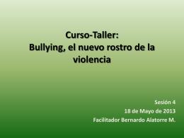 Curso-Taller: Bullying, el nuevo rostro de la violencia