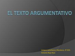 EL TEXTO ARGUMENTATIVO - Clase de Lengua