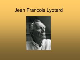 Jean Francois Lyotard - cursodefilosofia2012