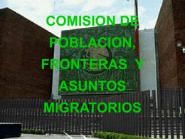 COMISION DE POBLACION, FRONTERAS Y ASUNTOS …