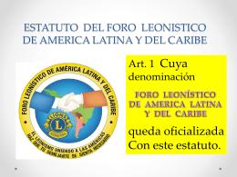 ESTATUTO DEL FORO LEONISTICO DE AMERICA LATINA Y …