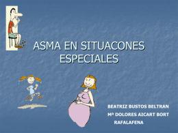 ASMA Y SITUACONES ESPECIALES
