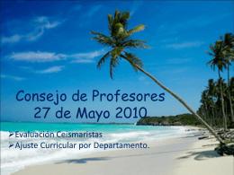 Consejo de Profesores 28 de Mayo 2010