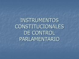 INSTRUMENTOS CONSTITUCIONALES DE CONTROL …