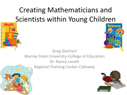 Creating Mathematicians and Scientists within Young …