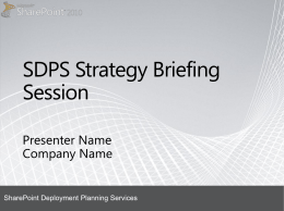 SharePoint 2010 - Strategy briefing session presentation