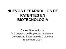 NUEVOS DESARROLLOS DE PATENTES EN BIOTECNOLOGIA