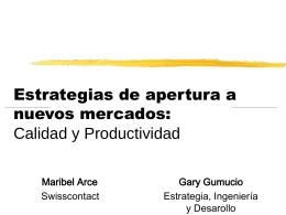 Estrategias para aperturas a nuevos mercados: Calidad y