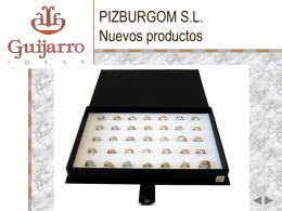 PIZBURGOM S.L. Nuevos productos